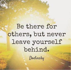 Quote - Be there for others but never leave yourself behind - upcoming events - level 1 workshop